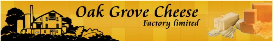 Oak Grove Cheese Factory Ltd